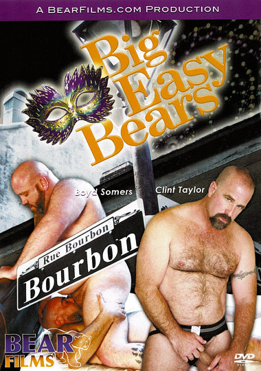 Big Easy Bears - Clint Taylor, Boyd Somers, Sean Fox