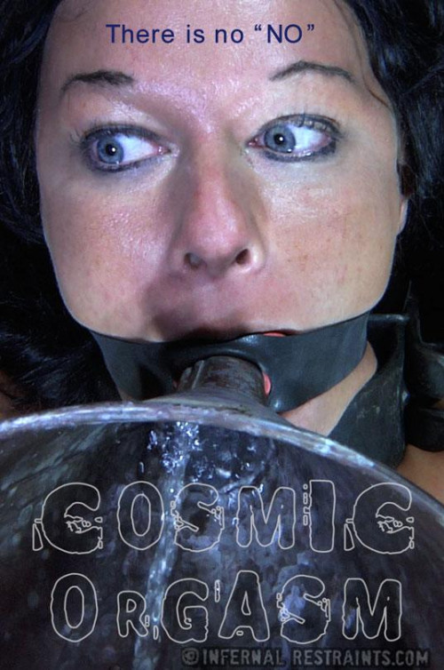 Cosmic Orgasm: There is no NO – BDSM, Humiliation, Torture