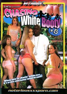 Chasing white booty vol5