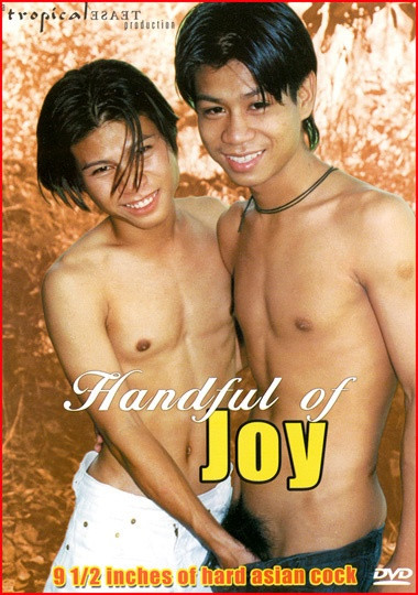 Handful of Joy Asian Gays