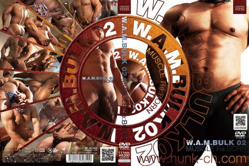 W.A.M. Bulk vol.02