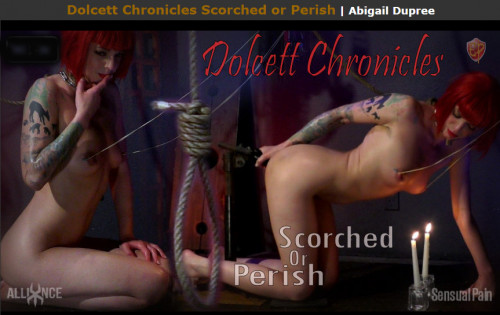 Sensualpain - Dolcett Chronicles Scorched or Perish