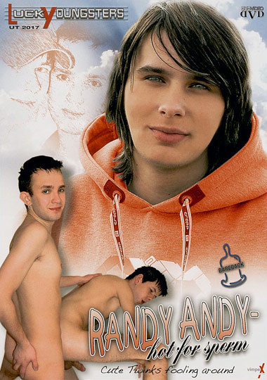 Randy Andy Hot for Sperm