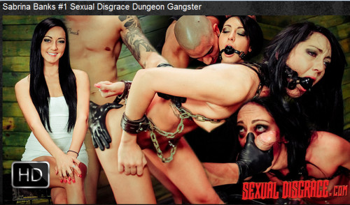Sexualdisgrace - Mar 16, 2016 - Sabrina Banks #1 Sexual Disgrace Dungeon Gangster