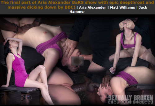 Sexuallybroken - Dec 21, 2015 - The final part of Aria Alexander BaRS show with epic deepthroat BDSM