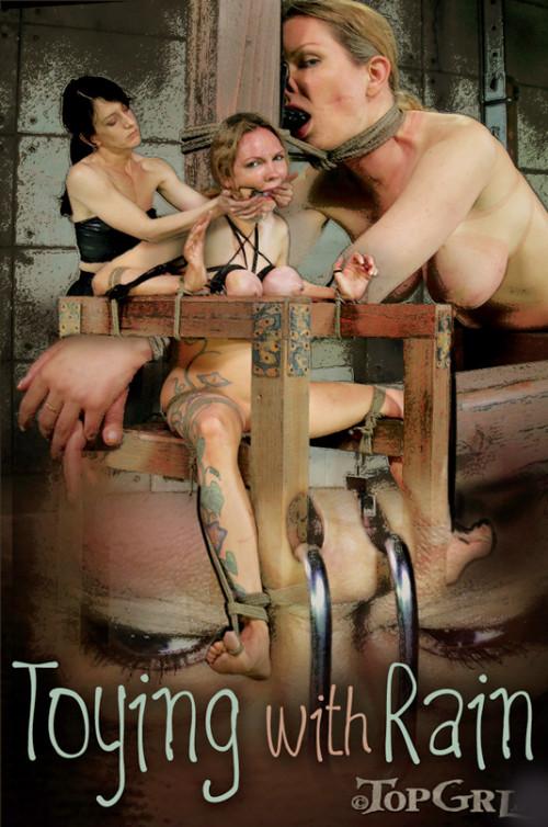 TopGrl - Jul 05, 2014 - Toying with Rain - Rain DeGrey BDSM