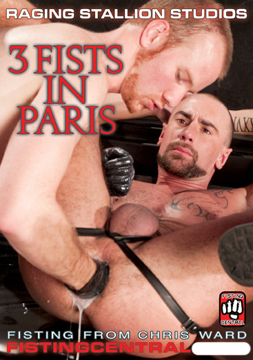 Fistpack vol.30 3 Fists in Paris Gay Extreme