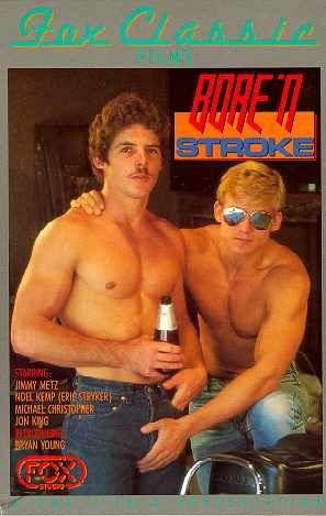 Bore 'N Stroke (1985) - Jimmy Metz, Jon King, Michael Christopher Gay Retro