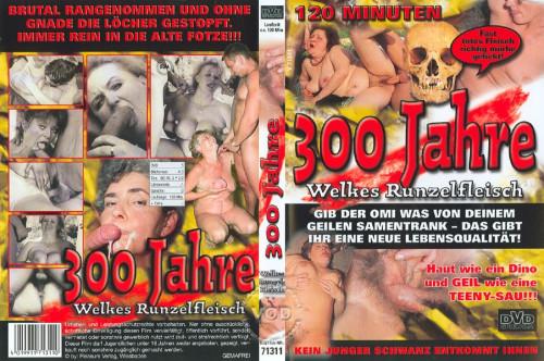 300 Jahre - Welkes Runzelfleisch MILF Sex