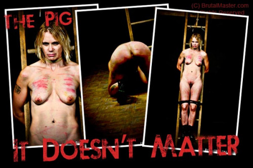 BM Pig - It Doesnt Matter