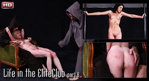 ElitePain - Life in the EliteClub part 8