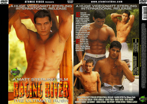 Raging River the Ultimate Rush Gay Porn Movie
