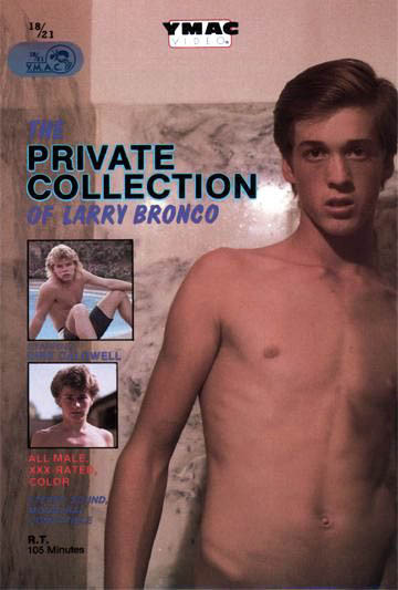 The Private Collection of Larry Bronco (1979-1985)