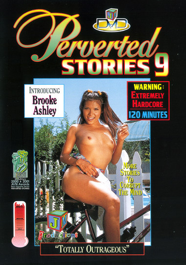 Perverted Stories  vol.9 - Totally Outrageous