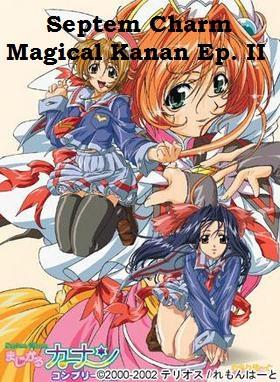 Septem Charm Magical Kanan Ep. II Anime and Hentai