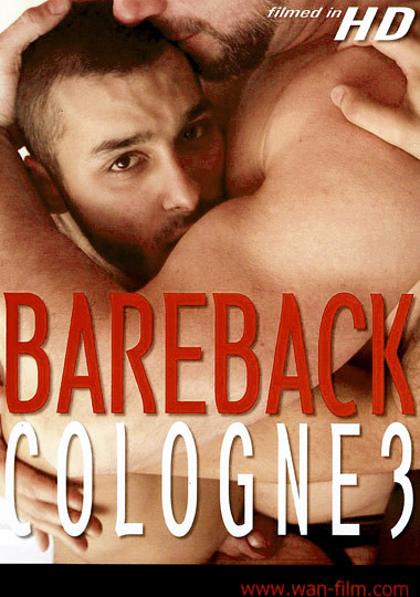 Bareback Cologne Vol. 3 - Jorge Ballantinos, Pedro, Yasin (hd)