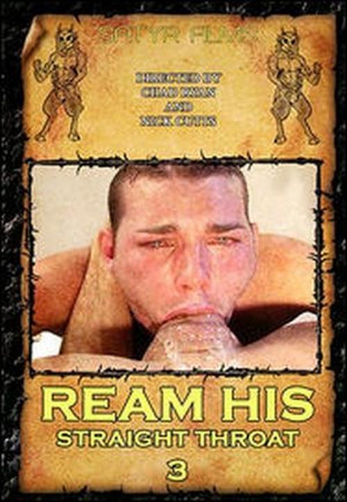 Ream His Straight Throat Vol. 3