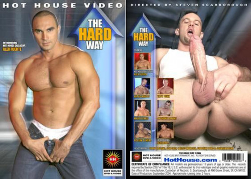 Hot House Video – The Hard Way (2005)