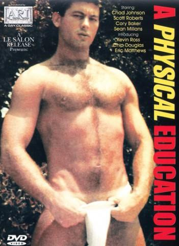 A Physical Education With Bareback Fuck - Chad Johnson, Scott Roberts (1986) Gay Retro