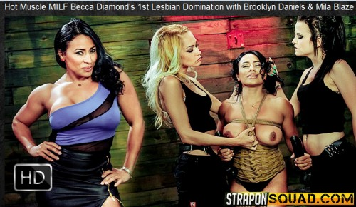 Straponsquad – Apr 01, 2016 – Hot Muscle MILF Becca Diamond's 1st Lesbian Domination