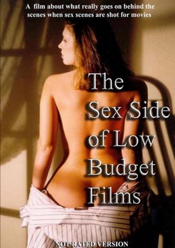 The Sex Side Of Low Budget Films Unrated Editio