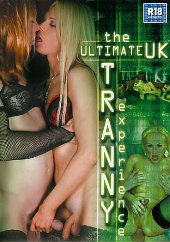 The Ultimate UK Tranny Experience (2014)