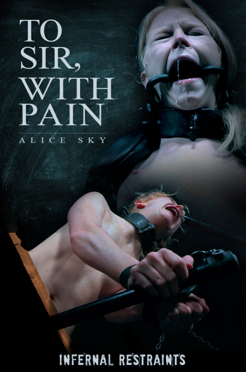 To Sir, With Pain - Alice - HD 720p