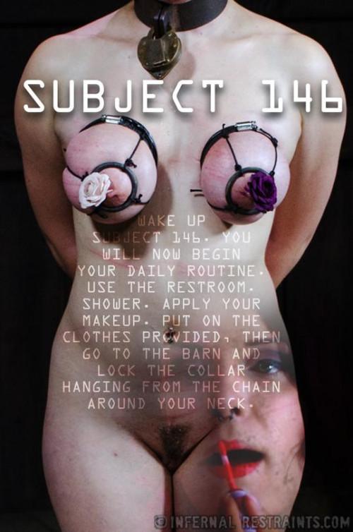Subject 146 Iona Grace - BDSM, Humiliation, Torture
