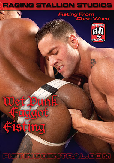 Wet Punk Faggot Fisting