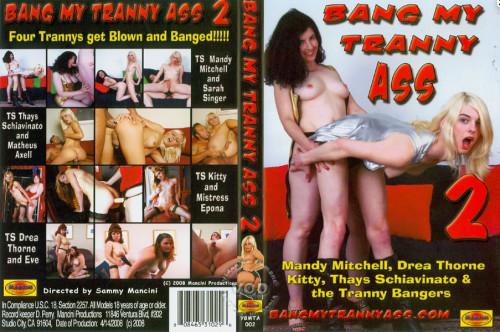 Bang My Tranny Ass - part 2