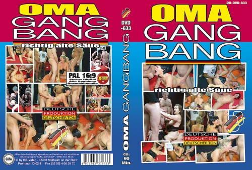 Oma Gang Bang