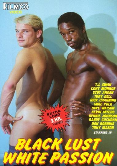 Black Lust White Passion (1987) - Cory Monroe, TJ Swan, Scot Arden