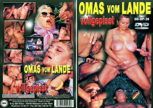 Omas Vom Lande Vollgepisst (1998/ ) MILF Sex