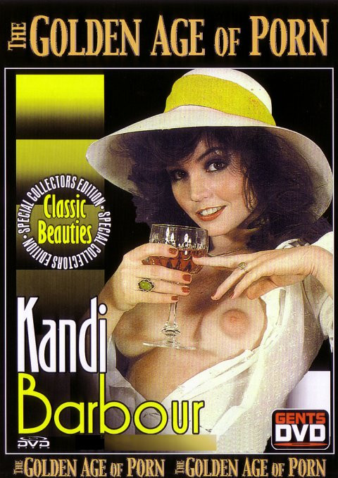 The Golden Age of Porn :Kandi Barbour