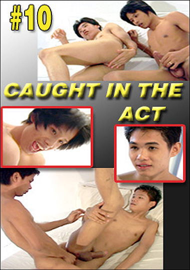 Caught in the Act vol.10 Gay Asian