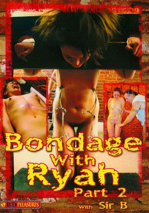 Bondage With Ryah Vol. 2