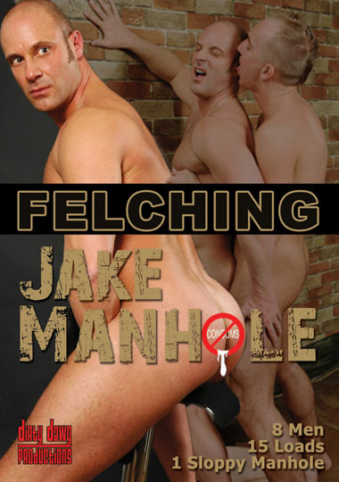 Felching Jake Manhole Gay Movies