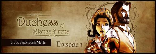 Duchess of Blanca Sirena. Episode 1 Porn games
