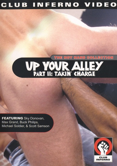 Up Your Alley Part II Takin Charge