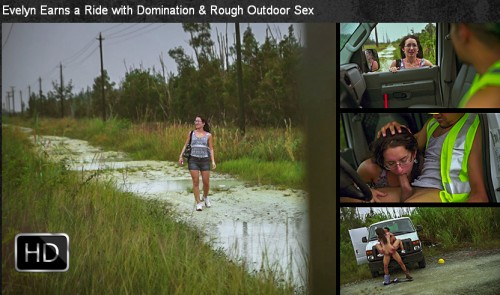 SexualDisgrace - Oct 29, 2014 - Evelyn Earns a Ride with Domination & Rough Outdoor Sex