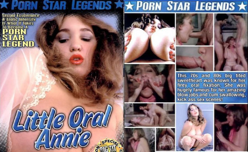 Porn Star Legends: Little-Oral-Annie Celebrities