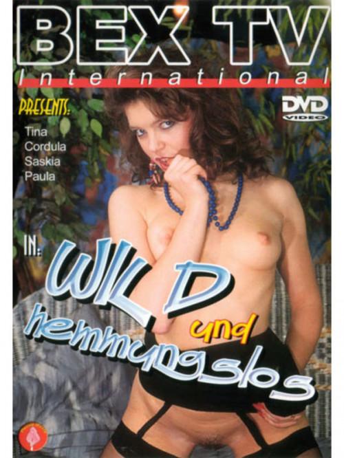 Wild und hemmungslos (De)