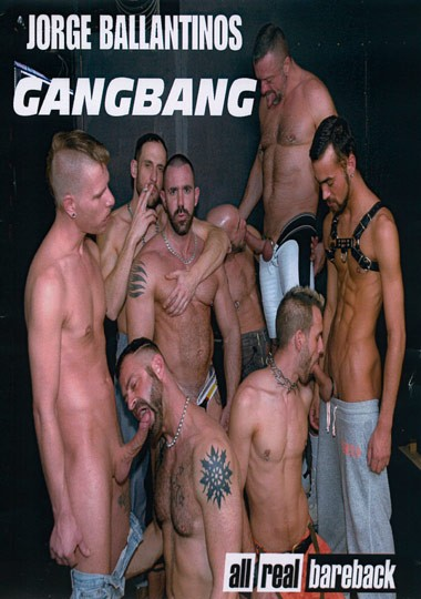 All Real Bareback - Jorge Ballantinos Gangbang