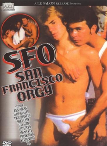 SFO - San Francisco Orgy!