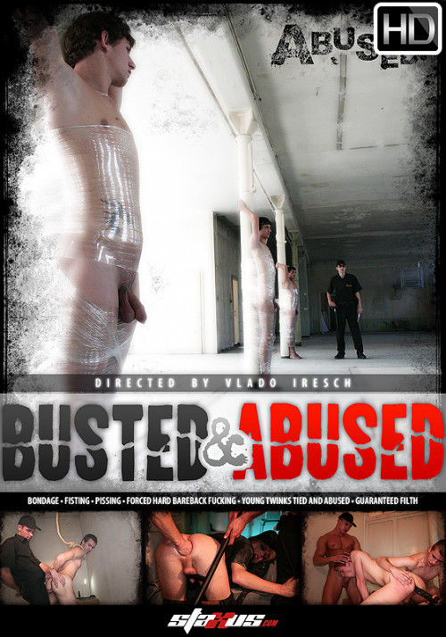 Busted and Abused