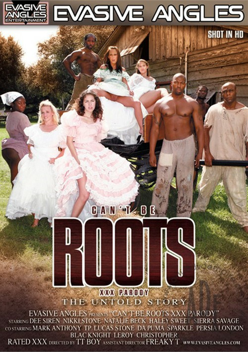 Cant Be Roots XXX Parody : The Untold Story
