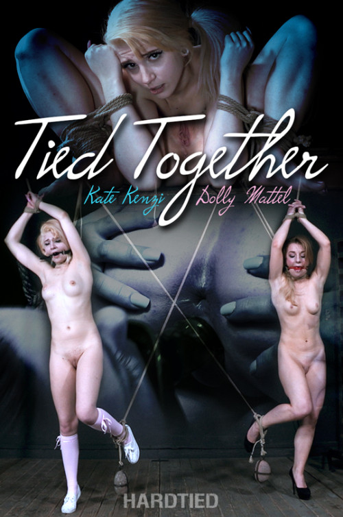 Kate Kenzi & Dolly Mattel - Tied Together BDSM