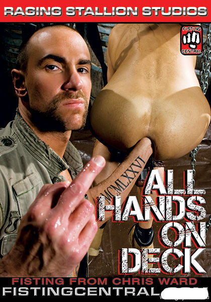 Fistpack vol.21 All Hands On Deck Gay Extreme