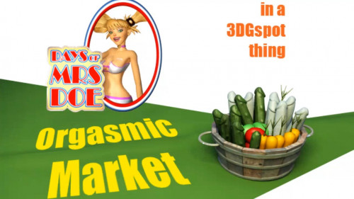 Mrs Doe at the Orgasmic Market