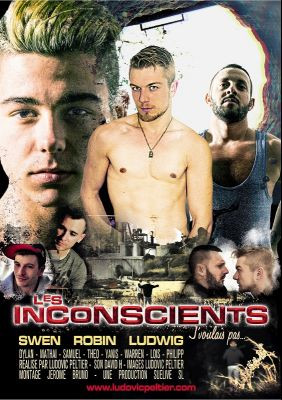 Les Inconscients (Totally Bareback) - Swen, Robin, Ludwig